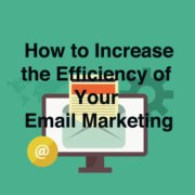 Increase Email Marketing Efficiency